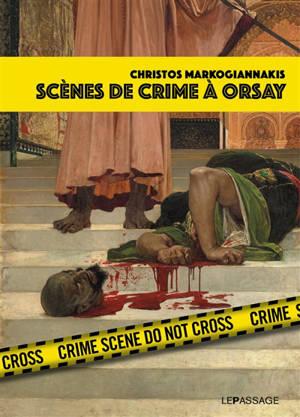 Scènes de crime à Orsay : une enquête criminartistique