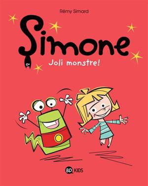 Simone. Volume 1, Joli monstre !