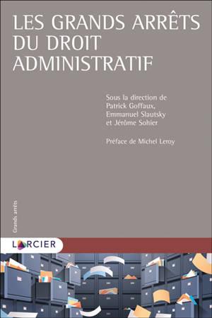 Grands arrêts de droit administratif