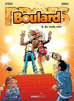 Boulard. Volume 6, En mode star