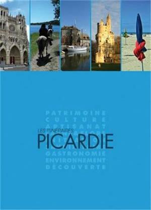 Les itinéraires Picardie