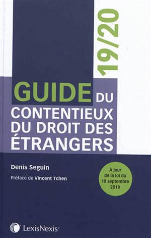 Guide du contentieux du droit des étrangers : 2019-2020