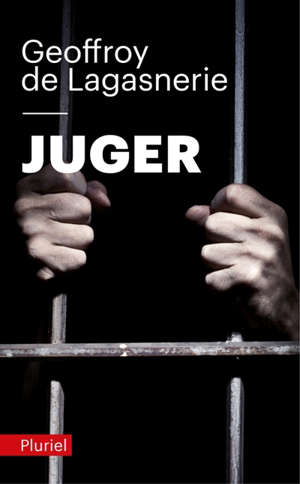 Juger : l'Etat pénal face à la sociologie