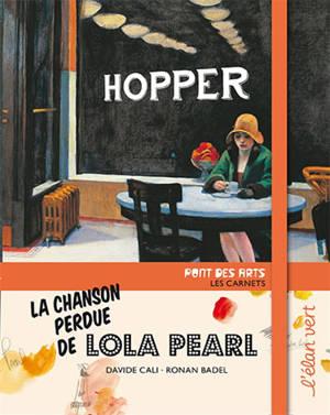 La chanson perdue de Lola Pearl : Hopper