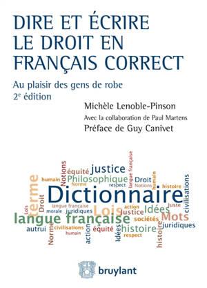 Dire et écrire le droit en français correct : au plaisir des gens de robe