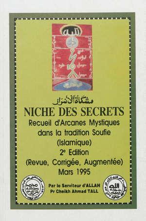 Niche des secrets : recueil d'arcanes mystiques dans la tradition soufie (islamique)