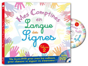 Mes comptines en langue des signes : 12 comptines traditionnelles. Volume 2