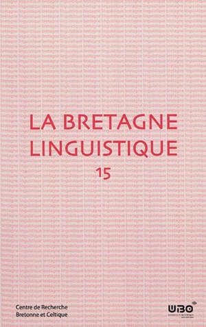 Bretagne linguistique (La). n° 15