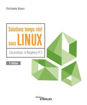 Solutions temps réel sous Linux : cas pratique : le Raspberry Pi 3