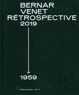 Bernar Venet : rétrospective 2019-1959