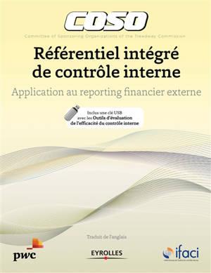 Coso : référentiel intégré de contrôle interne : application au reporting financier externe
