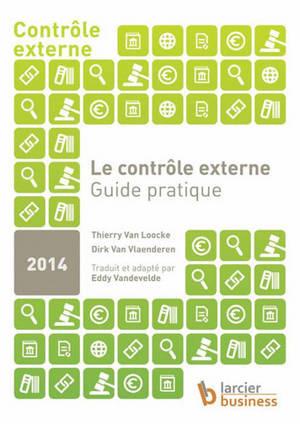 Le contrôle externe : guide pratique : 2014