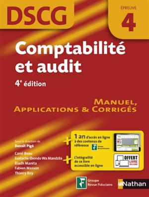 Comptabilité et audit, DSCG épreuve 4 : manuel, applications & corrigés