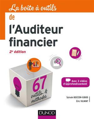 La boîte à outils de l'auditeur financier : 67 outils & méthodes