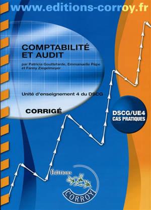 Comptabilité et audit : UE4 du DSCG, cas pratiques : corrigé