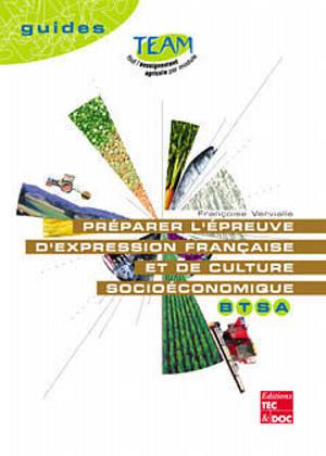 Préparer l'épreuve d'expression française et de culture socioéconomique, BTSA
