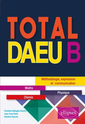 Total DAEU B : méthodologie, expression et communication