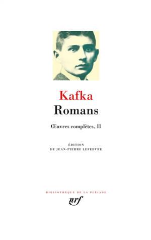 Oeuvres complètes. Volume 2, Romans