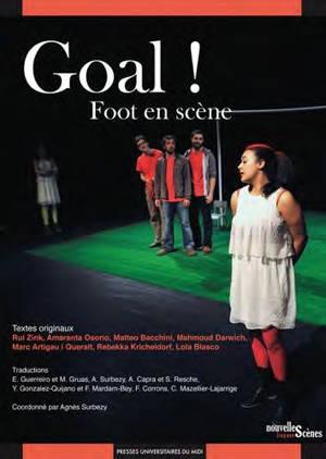 Goal ! : foot en scène