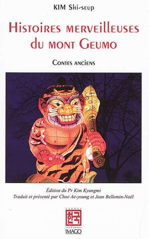 Histoires merveilleuses du mont Geumo : contes anciens
