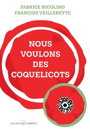 Nous voulons des coquelicots : stop-pesticides