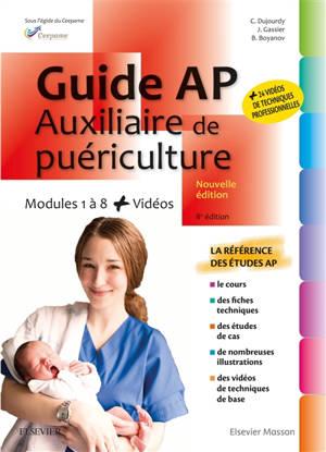 Guide AP-auxiliaire de puériculture : modules 1 à 8