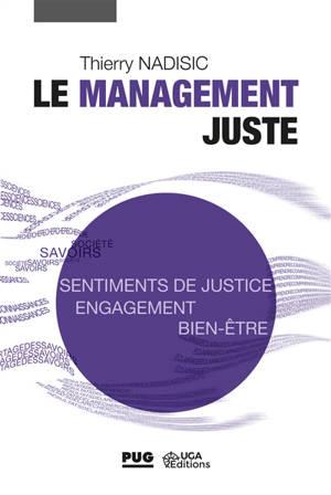 Le management juste : agir pour favoriser les sentiments de justice au travail