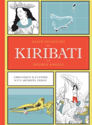 Kiribati : chronique illustrée d'un archipel perdu