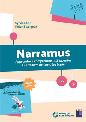 Narramus, GS-CP : apprendre à comprendre et à raconter : Les deniers de compère Lapin