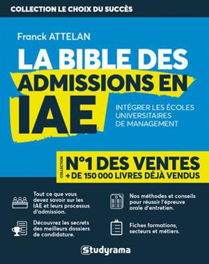 La bible des admissions en IAE : intégrer les écoles universitaires de management