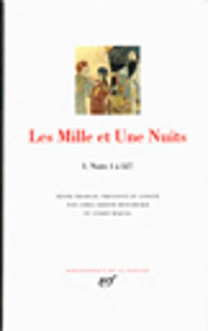 Les mille et une nuits. Volume 1, Nuits 1 à 327