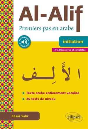 Al-Alif : premiers pas en arabe, initiation