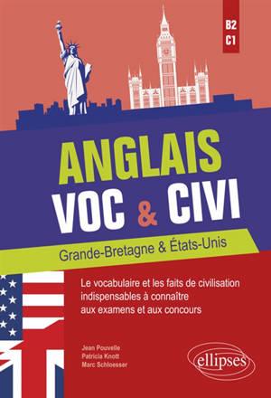 Anglais, voc & civi, Grande-Bretagne & Etats-Unis : B2-C1