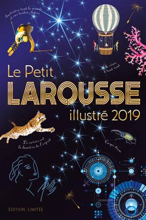 Le petit Larousse illustré 2019