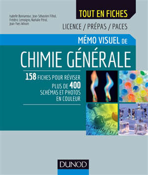 Mémo visuel de chimie générale : licence, prépas, PACES