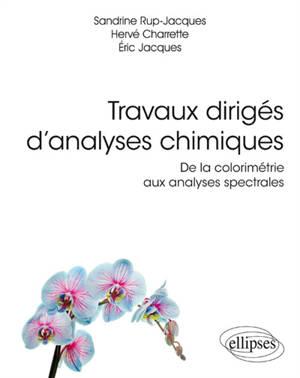 Travaux dirigés d'analyses chimiques : de la colorimétrie aux analyses spectrales
