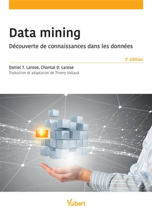 Data mining : découverte de connaissances dans les données