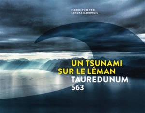Un tsunami sur le Léman : Tauredunum 563