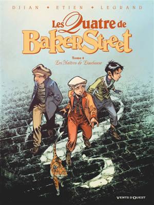 Les quatre de Baker Street. Volume 8, Les maîtres de Limehouse