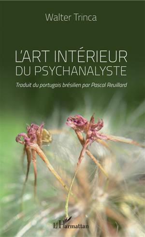 L'art intérieur du psychanalyste