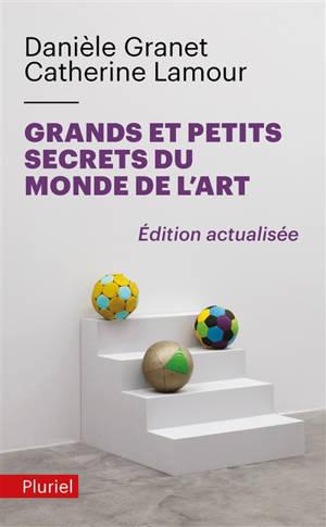 Petits et grands secrets du monde de l'art