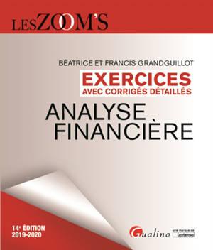 Analyse financière : exercices avec corrigés détaillés : 2019-2020