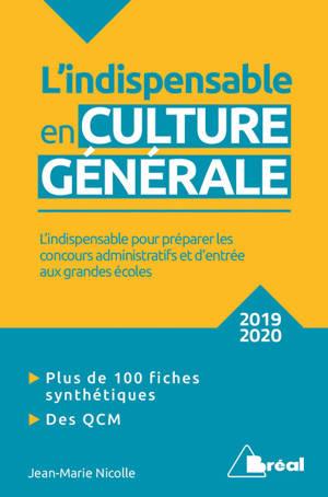 L'indispensable en culture générale : classes préparatoires, IEP, concours administratifs