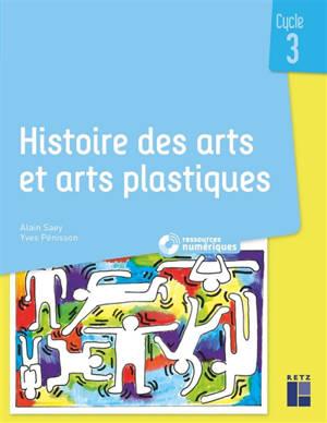 Histoire des arts et arts plastiques : cycle 3