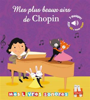 Mes plus beaux airs de Chopin