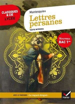Lettres persanes : nouveau bac 1re