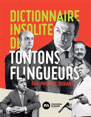 Dictionnaire insolite des Tontons flingueurs