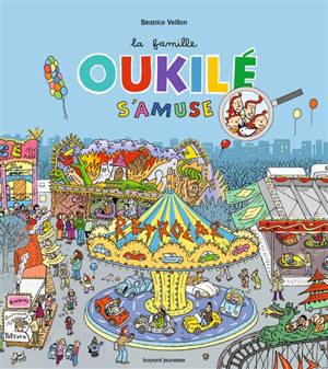 La famille Oukilé, La famille Oukilé s'amuse