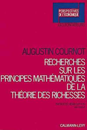 Recherche sur les principes mathématiques de la théorie des richesses