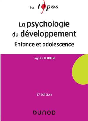 La psychologie du développement : enfance et adolescence